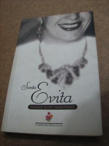 Santa Evita Tomás Eloy Martinez Sérgio Molina Romance