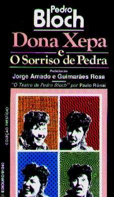 Dona Xepa & O Sorriso De Pedra - Pedro Bloch - Livro