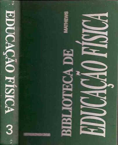 Medida E Avaliação Em Educação Física - Donald K. Mathews