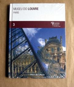 Museu Do Louvre - Paris - Grandes Museus Do Mundo - 3