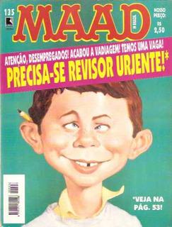Revista Mad - Nº 135 - Ano 1997 - Precisa-se Revisor Urjente