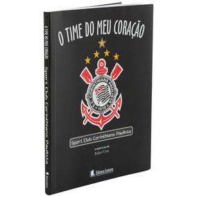 Livro Corinthians - O Time Do Meu Coração - 96 Páginas !!!