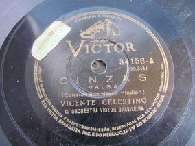 78 Rpm Vicente Celestino Coraçao Materno Cinzas Selo Victor