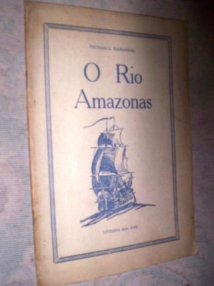 Poesia O Rio Amazonas Petrarca Maranhão