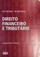 Livro- Kiyoshi Harada-direito Financeiro E Tributário-atlas