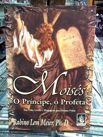 Moisés O Príncipe, O Profeta Livro Impecável Frete R$15,00