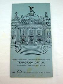 Programa Oficial Do Teatro Municipal Do Rio De Janeiro 1965