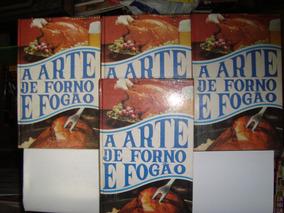 Livros - A Arte De Forno E Fogão - 4 Volumes