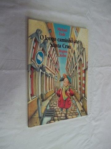 * Livro O Longo Caminho Até Santa Cruz - Regina Kehn