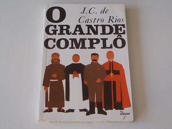 O Grande Complo - J C De Castro Reis - Literatura Nacional
