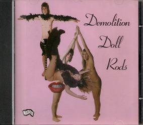 Demolition Doll Rods Cd