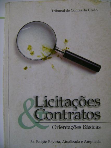 Licitações & Contratos - Orientações Básicas