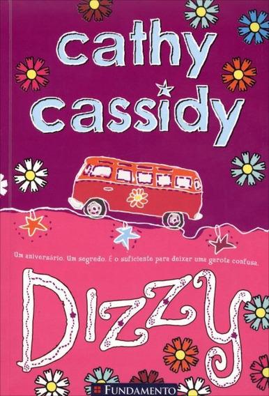 Cathy Cassidy 01 Dizzy - Um Aniversário, Um Seg. 8 A 12 Anos