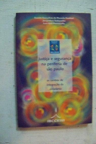 Justiça E Segurança Na Periferia De São Paulo