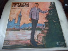 Lp Trini Lopez Em Londres - Samba Rock / Folk (b2)