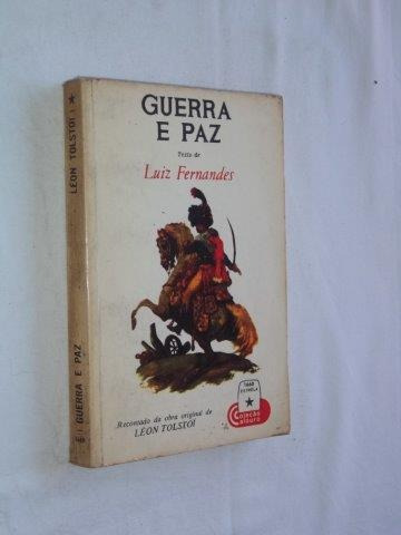 Luiz Fernandes - Guerra E Paz - Literatura Estrangeira