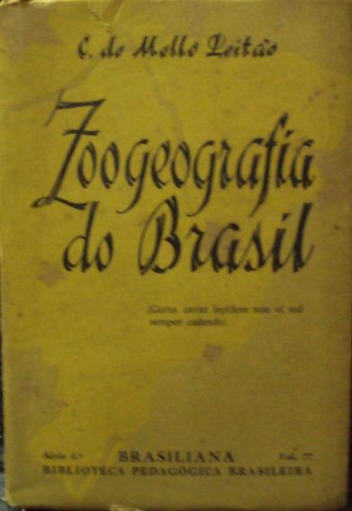 Lv.zoogeografia Do Brasil C. D Mello Leitão(frete Grátis)