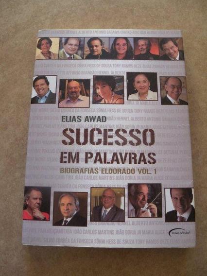 * Livro - Sucesso Em Palavras - Volume 1 - Elias Awad
