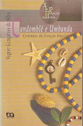 Candomblé E Umbanda - Vagner Gonçalves Da Silva - 1994