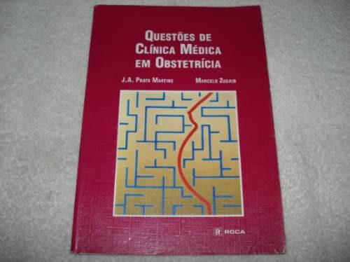Livro Questões De Clínica Médica Em Obstetrícia 1988