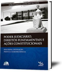 Poder Judiciário, Direitos Fundamentais E Ações Constitucion
