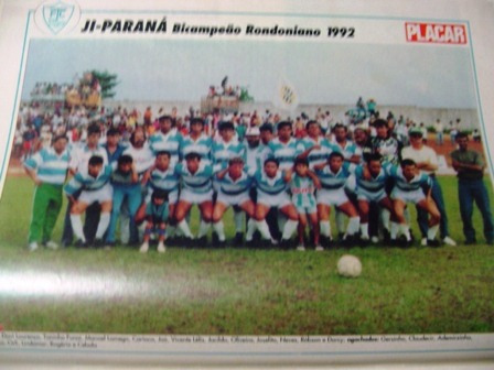 Mini Poster Ji-paraná Bi Campeão Rondonia 1992 Placar