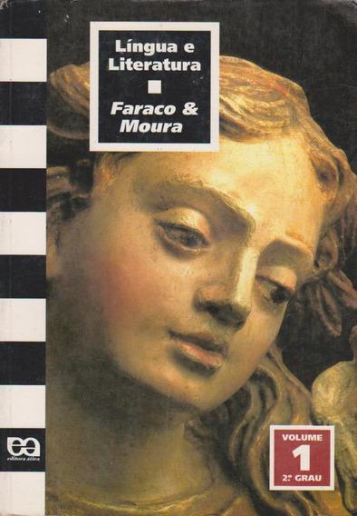 Língua E Literatura 2.º Grau Volume 1 - Faraco & Moura