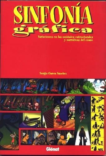 Sinfonia Grafica * Sergio Garcia Sanchez * Glenat * Ensayo *