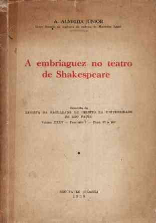 A Embriaguez No Teatro De Shakespeare - Almeida Jr - 1939