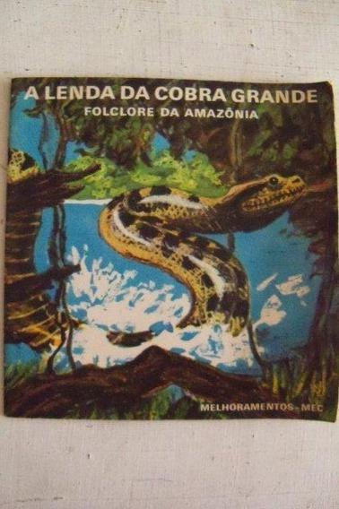 A Lenda Da Cobra Grande - Folclore Da Amazônia