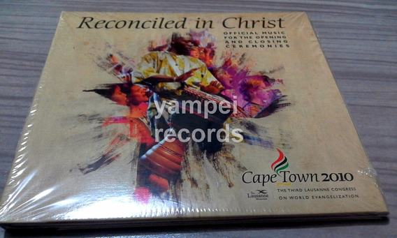 Reconciled In Christ The Lausanne Movement Cd Gospel Praise