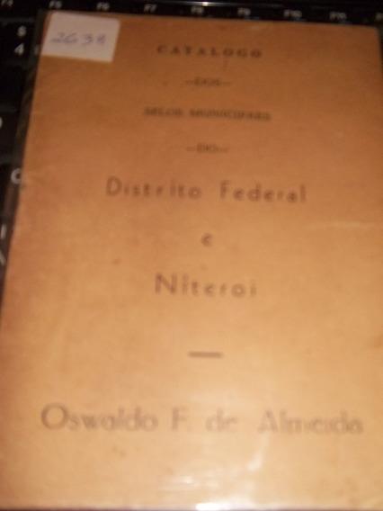 Catalogo Dos Selos Municipaes Do Distrito Federal E Niterói