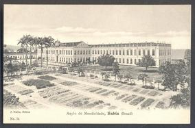 Bahia - Asilo De Mendicidade 01011201