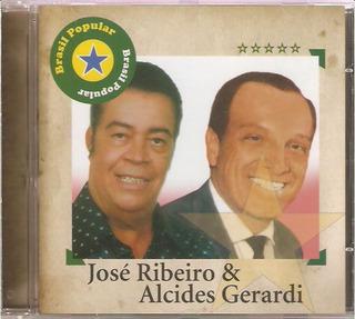 Cd José Ribeiro E Alcides Gerardi - Brasil Popular - Novo***