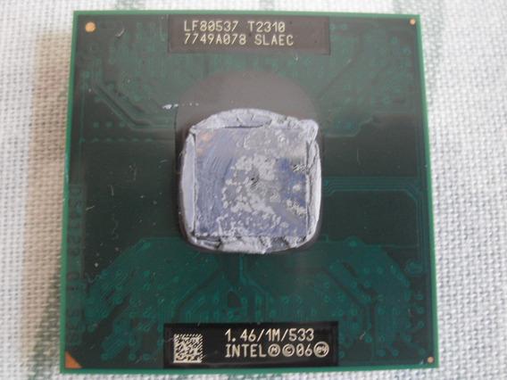 Processador Intel Core Duo 1.46 1m 533 Lf80537 T2310