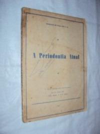 A Periodontia Atual (sebo Amigo)