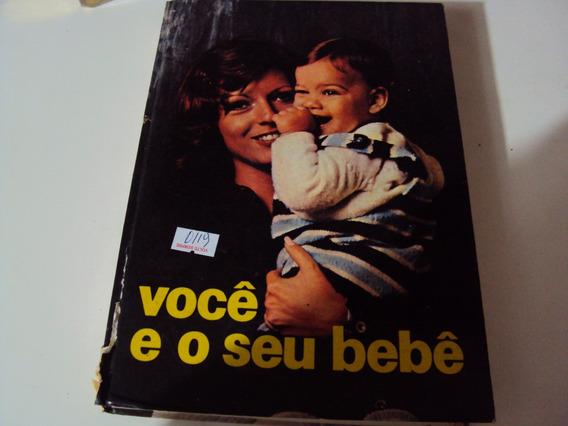 Livro Você E O Seu Bebe A Gestação @@