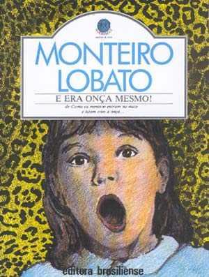 E Era Onça Mesmo! Monteiro Lobato - Livro Saldão