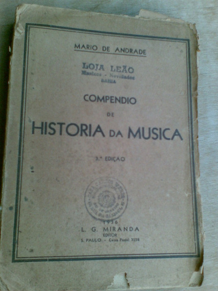 Livro - Compêndio De História Da Música - Mário De Andrade