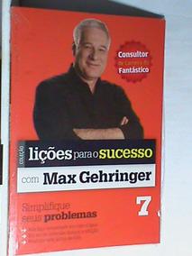 Livro - Lições Para O Sucesso Com Max Gehringer - Volume - 7