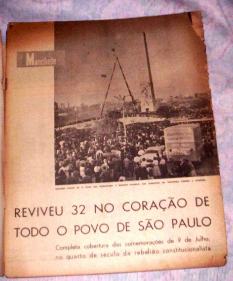 O Jubileu De Prata Do Movimento Constitucionalista De 32