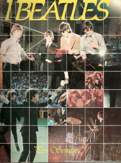 Livro I Beatles Per Sempre - Importado Italia - 1982 Fotos