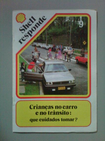 Shell Responde Nº 9 - Crianças No Carro E No Trânsito