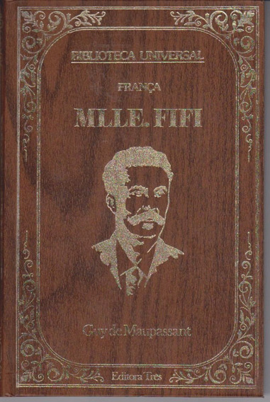Mlle. Fifi - Guy De Maupassant / Livro Novo De Capa Dura