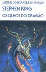 Os Olhos Do Dragão - Stephen King - 1988 - Edição Rara