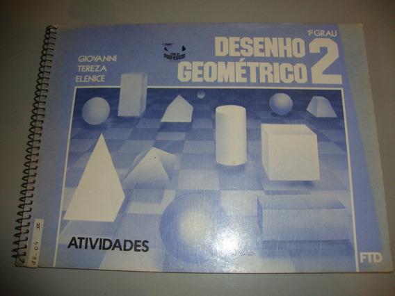 Livro Desenho Geométrico 2 -1º Grau - Atividades