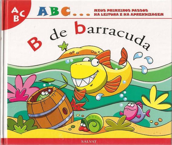 Livro B De Barracuda - Meus Primeiros Passos - Capa Dura