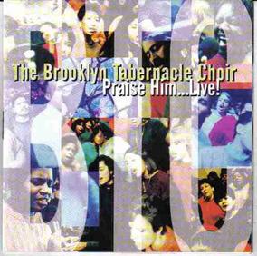 The Brooklin Tabernacle Choir - Praise Him...