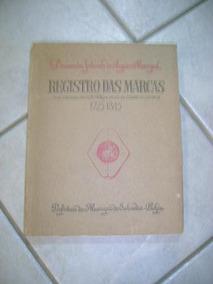 Registro Das Marcas 1725-1845 #