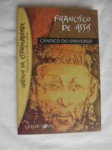 Francisco De Assis - Cântico Do Universo - Religião